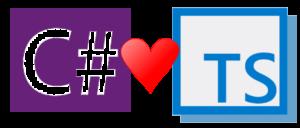 I love C# and TS